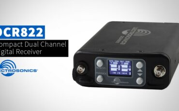 Lectrosonics DCR822 Dual Channel Wireless Receiver Introduced