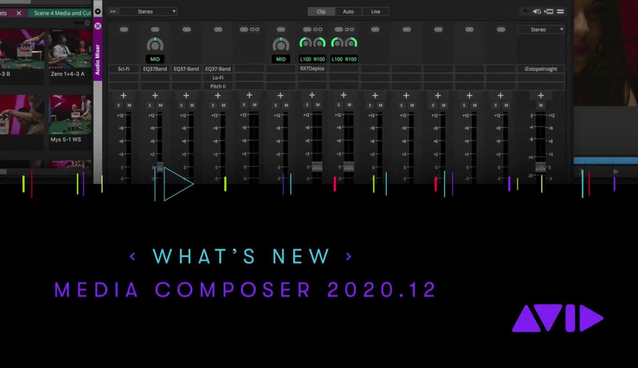 Media Composer 2020.12 - Compatibilidad nativa con H.265/HEVC y mucho más