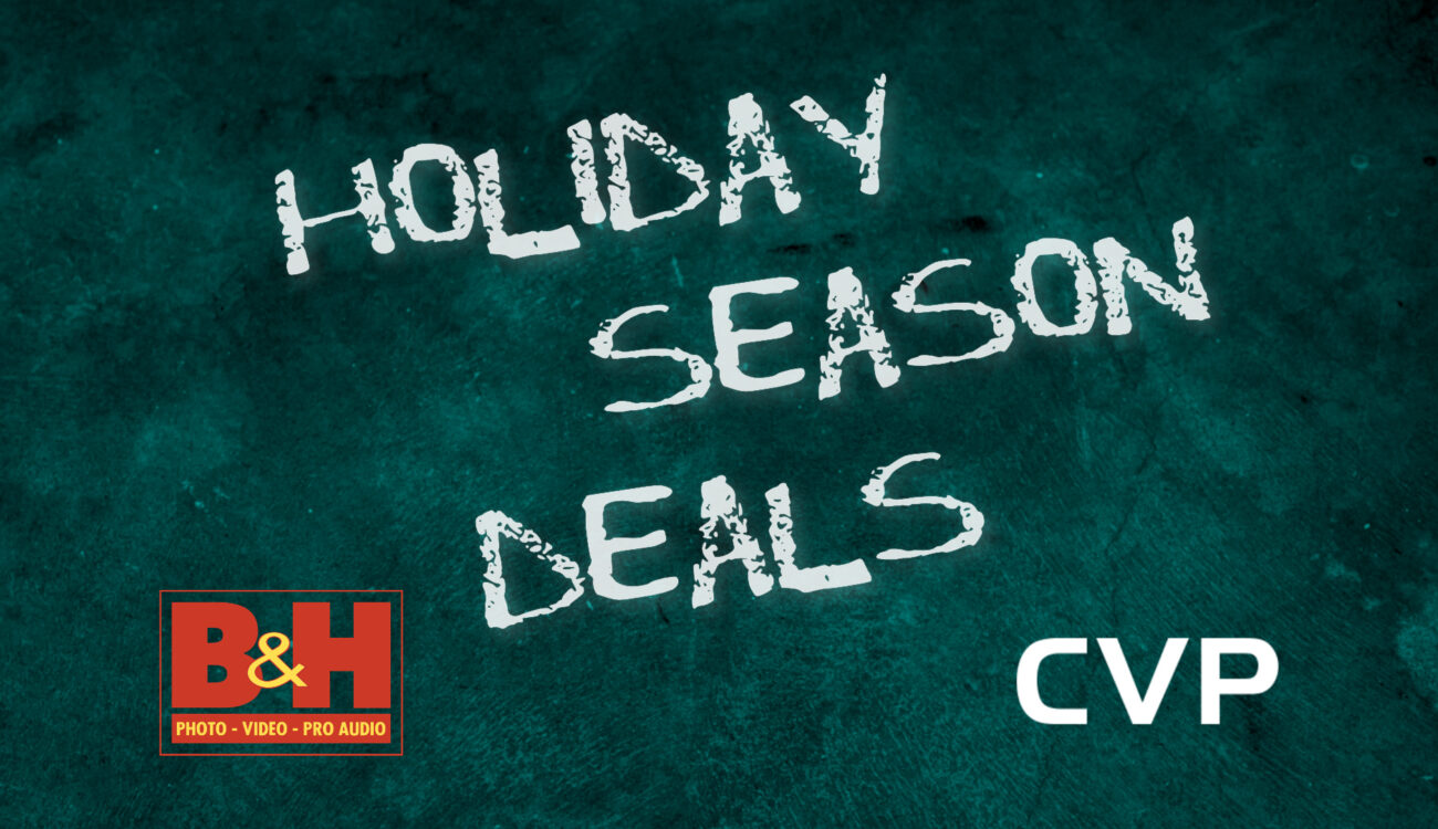 Holiday Season Deals Guide 2020 – B&H and CVP