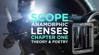 映画におけるアナモフィックレンズ:SCOPEメディア部門がアナモフィックレンズ解説映像を制作