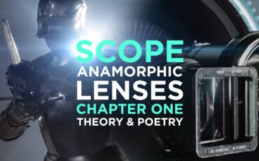 Anamorphic Lenses in Cinema - Media Division SCOPE Chapter One