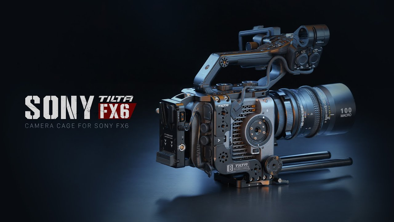 Tilta Camera Cage for Sony FX6 Released