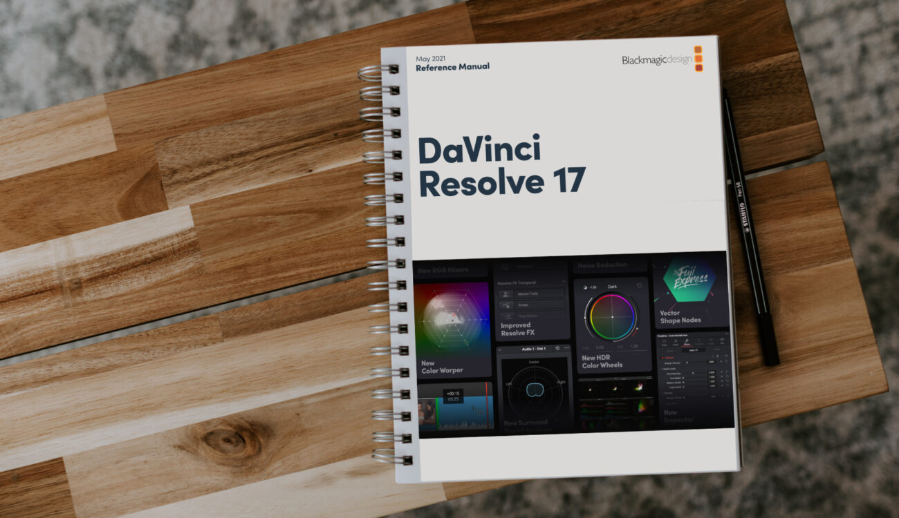 DaVinci Resolve 17 Reference Manual Published – All There is on 3,588 Pages
