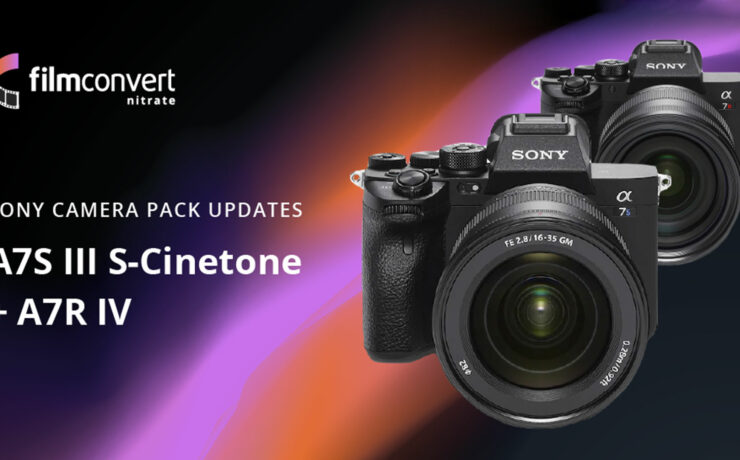 FilmConvert Profile for Sony a7R IV and a7S III S-Cinetone Released