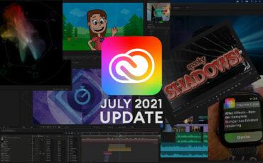 Actualizaciones de julio de Adobe Creative Cloud - Premiere Pro y After Effects