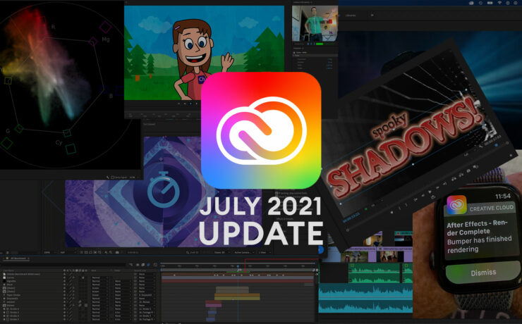 Adobe Creative Cloud July Updates - Premiere Pro and After Effects