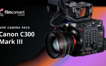 Lanzan el perfil FilmConvert para la Canon EOS C300 Mark III