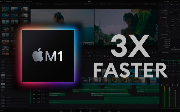 DaVinci Resolve 17.3 Announced - Up to 3X Faster on Apple M1 Macs