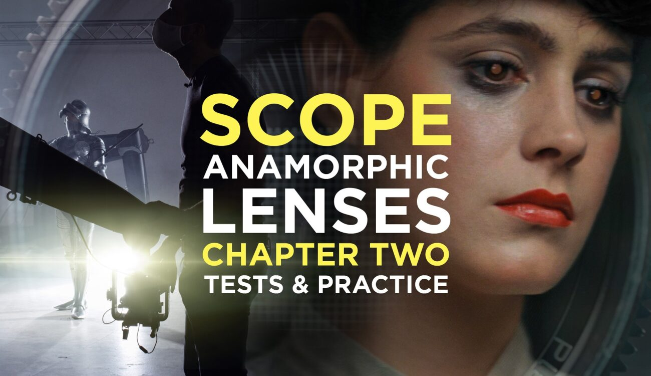Anamorphic Lenses, Attachments and Adapters Battle - Media Division SCOPE Chapter Two
