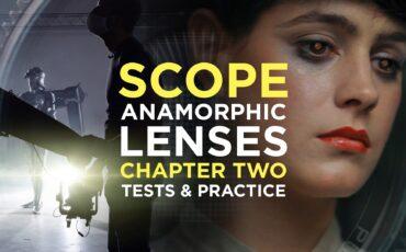 Batalla de lentes, accesorios y adaptadores anamórficos – Media Division SCOPE: Capítulo dos