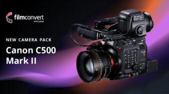 FilmConvertがキヤノンEOS C500 Mark II用のプロファイルをリリース