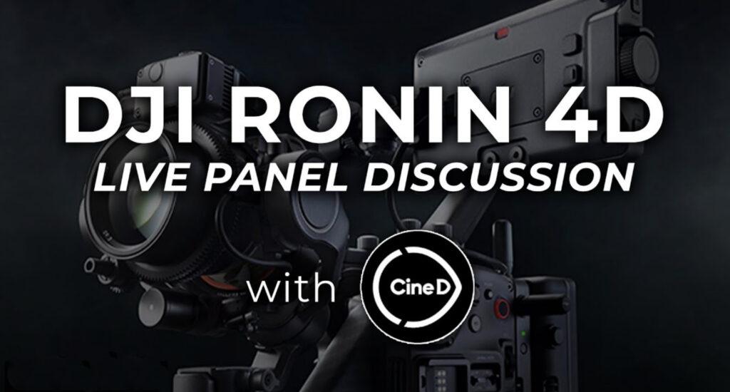 Nuevo DJI Ronin 4D - Panel de debate con CineD y B&H